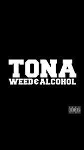 Weed & Alcohol