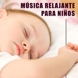 Musica Relajante para Niños