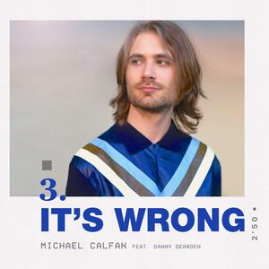 It's Wrong (feat. Danny Dearden)