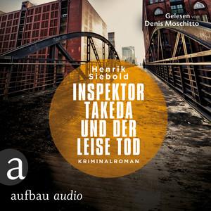 Inspektor Takeda und der leise Tod - Inspektor Takeda ermittelt, Band 2 (Ungekürzt) Hörbuch kostenlos