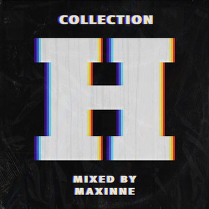 Collection H (DJ Mix)