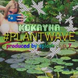 #PLANTWAVE