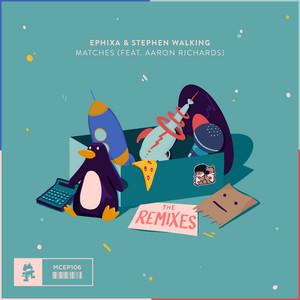 Matches (The Remixes)