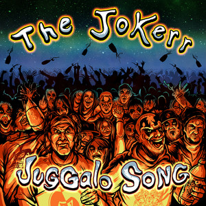 Juggalo Song by The Jokerr