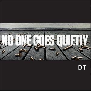 No One Goes Quietly