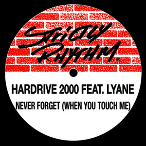 Hardrive 2000 & Lynae – Never Forget (When You Touch Me) (Studio Acapella)