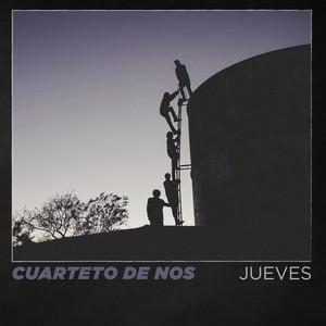 Jueves - El Cuarteto De Nos