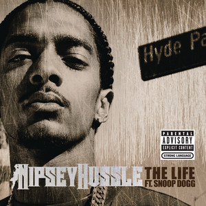 The Life [(feat. Snoop Dogg) Explicit Version]