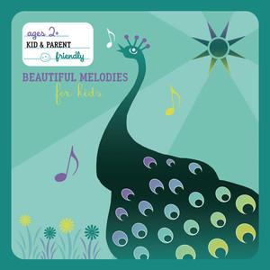 Beautiful Melodies For Kids (International Version)