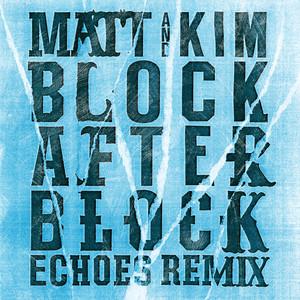 Block After Block (Echoes Remix)