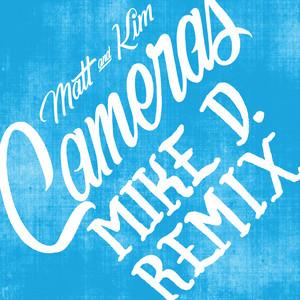 Cameras (Mike D Remix)