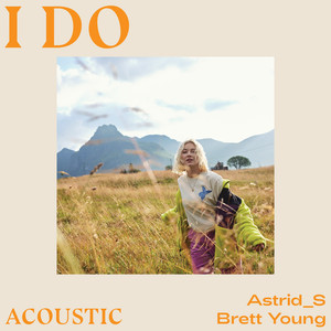 I Do (Acoustic)