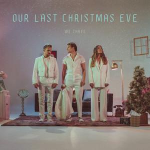 Our Last Christmas Eve