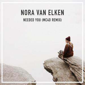 Needed You (MC4D Remix)