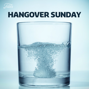 Hangover Sunday