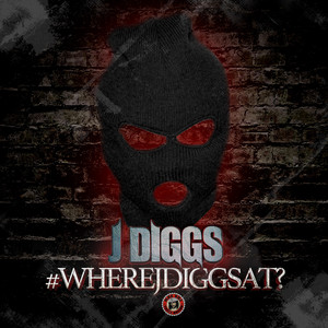 #WhereJDiggsAt?
