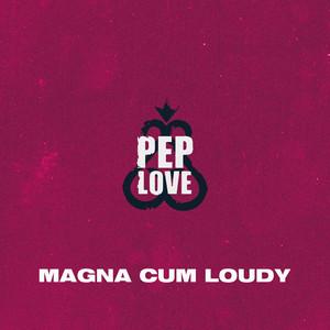 Magna Cum Loudy