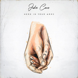 Here In Your Arms (Acoustic)