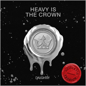 Heavy Is The Crown (Acoustic)