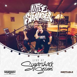 Little Stranger (Live @ Sugarshack Sessions)