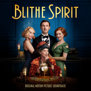 Leaning On A Rainbow (From ''Blithe Spirit'' Soundtrack)