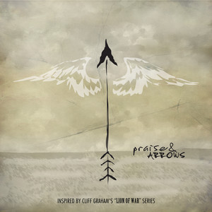 Praise & Arrows  - Hawk Nelson