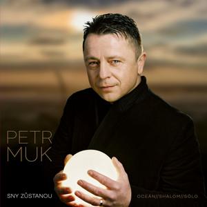 Petr Muk - Sny zůstanou