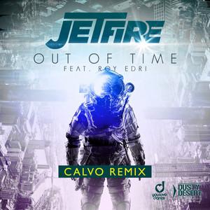 Out of Time (Calvo Edit) [Calvo Remix]