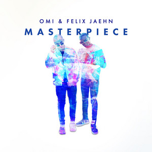 Omi & Felix Jaehn – Masterpiece (Acapella)