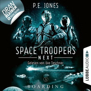 Boarding - Space Troopers Next, Folge 5 (Ungekürzt) Hörbuch kostenlos