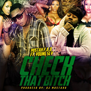 Check That B*tch (feat. Young Sly) - Single
