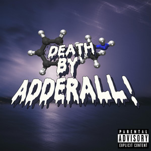Death by Adderall