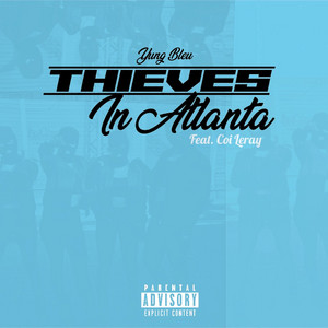 Thieves In Atlanta (feat. Coi Leray)