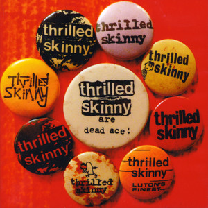 Get Away by Thrilled Skinny