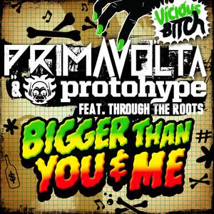 Bigger Than You & Me