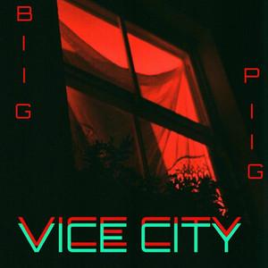 Vice City by Biig Piig, YSKJamie