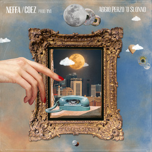 Aggio Perzo 'o Suonno (feat. Coez, prod. TY1)