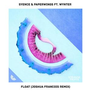 Float [Joshua Francois Remix]