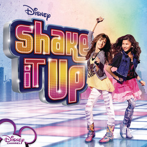 """Shake It Up (From """"Shake It Up"""")"""
