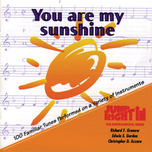 You Are My Sunshine - Traditional