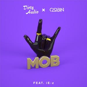 Mob (feat. iE-z)