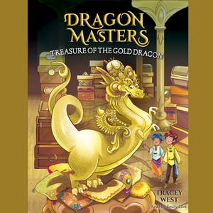 Treasure of the Gold Dragon - Dragon Masters, Book 12 (Unabridged)