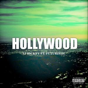 Hollywood (feat. Futuristic)