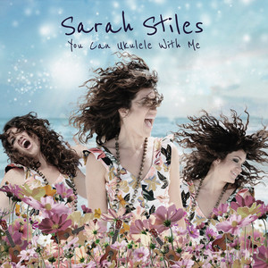 You Can Ukulele With Me - Sarah Stiles