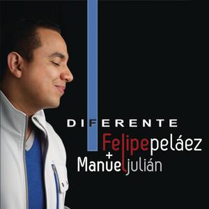 Diferente - Felipe Peláez
