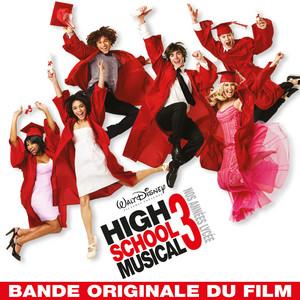 High School Musical 3: Nos Années Lycée (Bande Originale du Film)