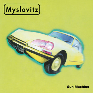 Sun Machine - Myslovitz