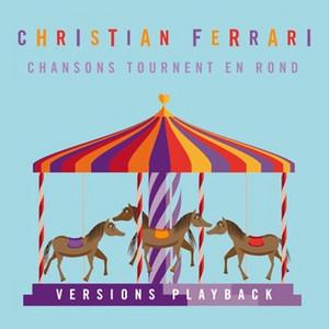 Chansons tournent en rond (Versions playback) album