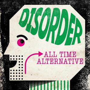 Disorder: All Time Alternative