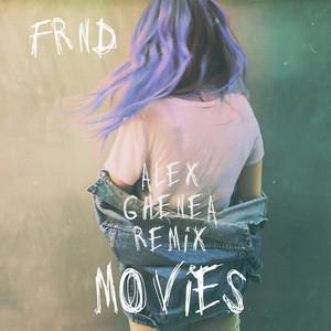 Movies (Alex Ghenea Remix)